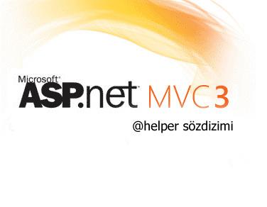 ASP.NET MVC 3'de Helper (Yardımcı metot) oluşturmak