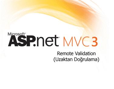 ASP.NET MVC 3 Sunucu Taraflı Doğrulama (Remote Validation)