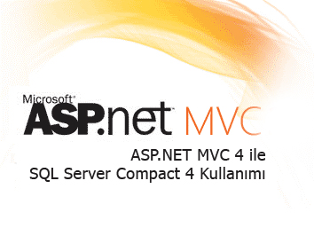 ASP.NET MVC 4 ile SQL Server Compact Kullanımı